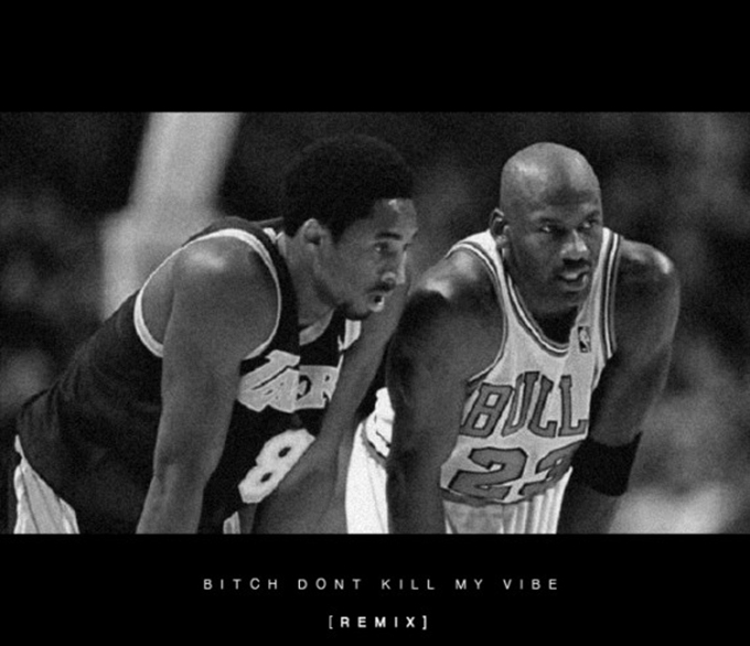 Kobe-Bryant-Michael-Jordan-Bitch-Dont-Kill-My-Vibe-Remix
