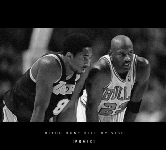Kobe-Bryant-Michael-Jordan-Bitch-Dont-Kill-My-Vibe-Remix
