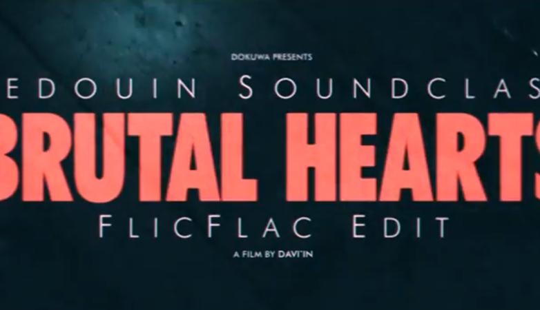 bedouinsoundclash-brutalhearts-flicflac-edit